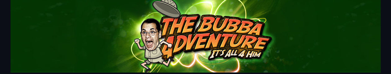 The Bubba Adventure